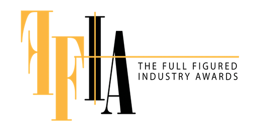The Full Figured Industry Awards (The FFIAs)