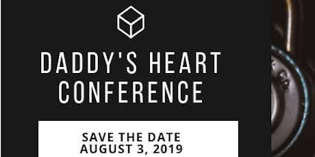 Daddy's Heart Conference tickets