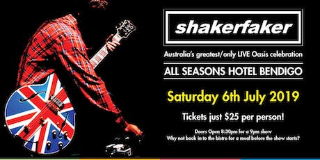 Shakerfaker: Oasis Tribute Show @ All Seasons tickets