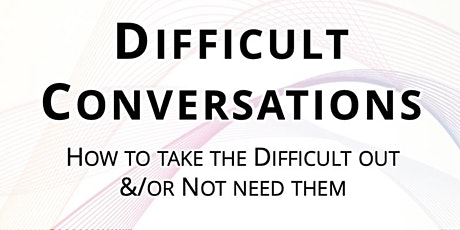 Less Difficult Conversations:  postponed (new dates to be confirmed) tickets