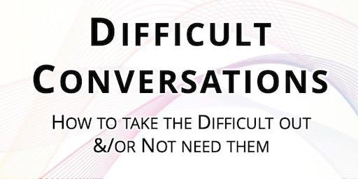 Difficult Conversations:  Performance & Behaviour Management