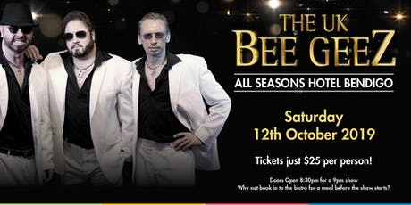 UK Bee Geez @ All Seasons Bendigo tickets