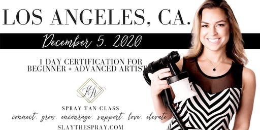 Spray Tan Training | Slay the Spray Sunless Tour Los Angeles, CA.