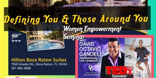 Women Empowerment Seminar -   Defining YOU & Those Around YOU