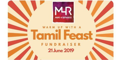 Warm up with a Tamil Feasts & Mums4Refugees Fundraiser