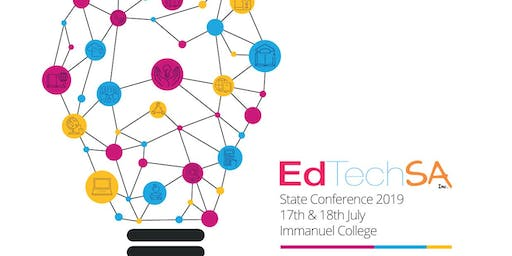 EdTechSA 2019 Conference - Thinking Technologically