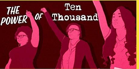 The Power of Ten Thousand Women  tickets