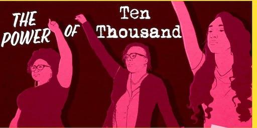 The Power of Ten Thousand Women