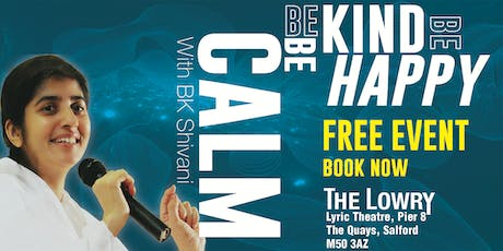 BE CALM BE KIND BE HAPPY with BK Shivani tickets