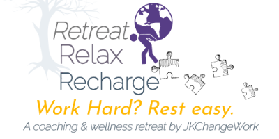 Retreat, Relax, Recharge: A Coaching & Wellness Retreat hosted by JKChangeWork