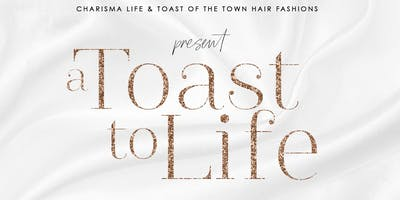 A Toast of Life