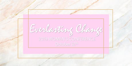 Everlasting Change Women's Conference tickets