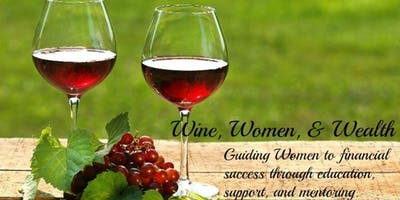 Wine Women and Wealth - Grapevine