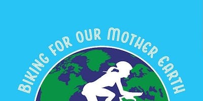 Biking for Our Mother Earth