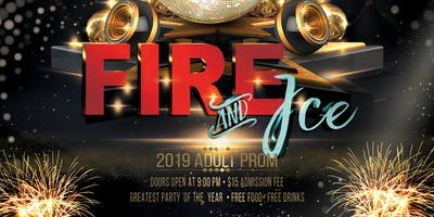 Fire & Ice 2019 Adult Prom