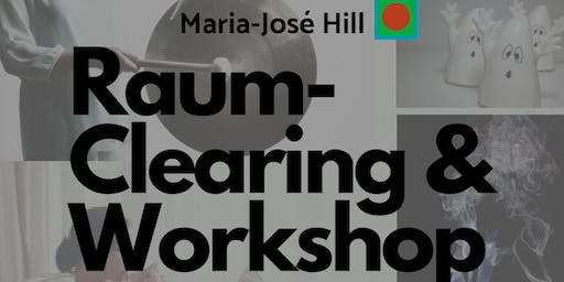 Raum-Clearing & Workshop