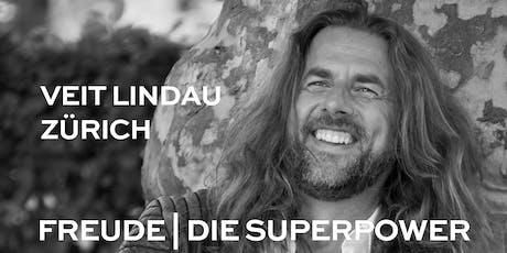 FREUDE | DIE SUPERPOWER | Vortrag in Zürich Tickets