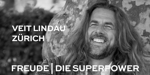 FREUDE | DIE SUPERPOWER | Vortrag in Zürich