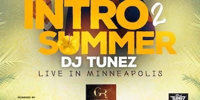 RILCOM PRESENTS DJ TUNEZ INTRO 2 SUMMER LIVE IN MINNEAPOLIS