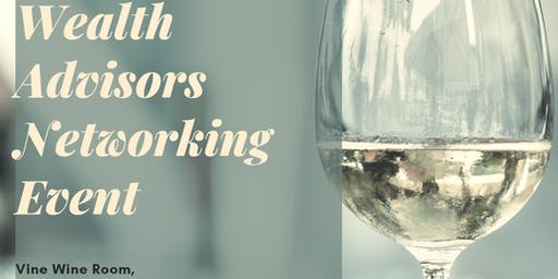 Doctors, Lawyers and Wealth Advisors Connect and Unwine Networking Event