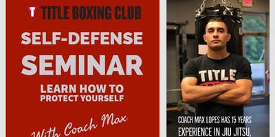 Self-Defense Seminar with Coach Max