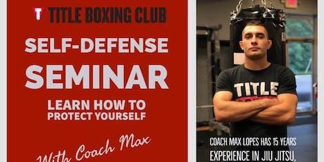 Self-Defense Seminar with Coach Max tickets
