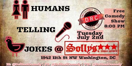7/2 - Humans Telling Jokes at Solly's