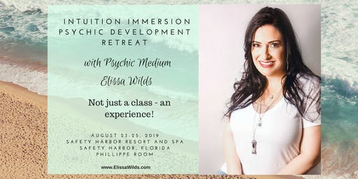 Intuition Immersion Retreat with Psychic Medium Elissa Wilds