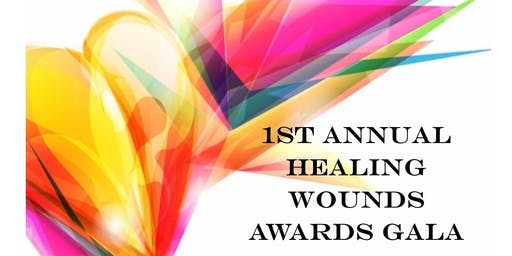 1st Annual Healing Wounds Awards Gala