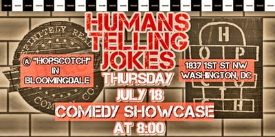 7/18 - HumansTellingJokes at Hopscotch