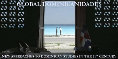 """Global Dominicanidades"" Conference: Roundtable and Performances"