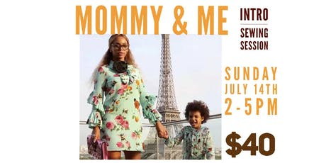 Mommy & Me: Intro Sewing Session tickets