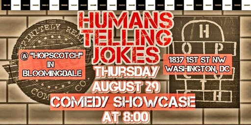 8/29 - Humans Telling Jokes at Hopscotch