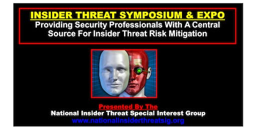 National Insider Threat Special Interest Group - Insider Threat Symposium & Expo 9-10-19 -- VENDOR TABLE REGISTRATION