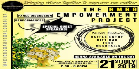 THE BMBG EMPOWERMENT PROJECT tickets
