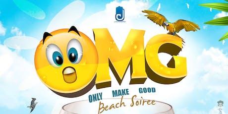 O.M.G Beach Soiree tickets