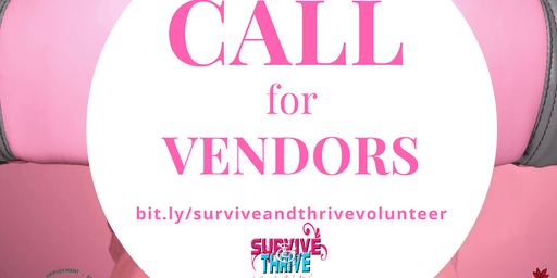 VENDOR REGISTRATION -Survive & Thrive Cancer Recovery Conference