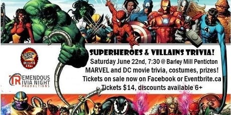 Superheroes & Villains Trivia Night PENTICTON at the Barley Mill Pub! tickets