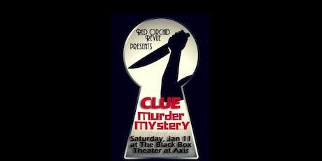 Clue A Burlesque Murder Mystery tickets