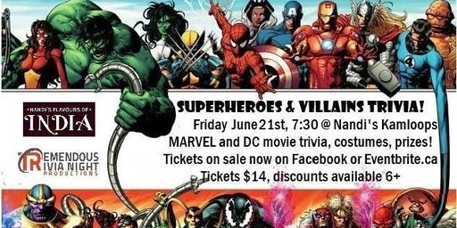 Superheroes and Villains Trivia Night KAMLOOPS at Nandi's!