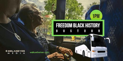 Freedom Black History Bus Tour IV- San Antonio, TX (1pm)