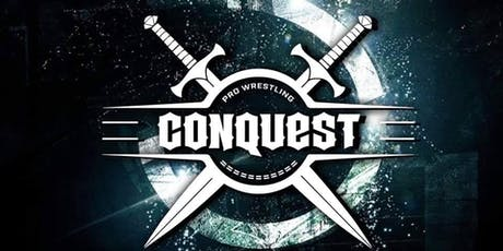 Pro Wrestling Conquest: 3 tickets