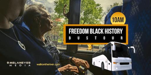 Freedom Black History Bus Tour IV- San Antonio, TX (10am)
