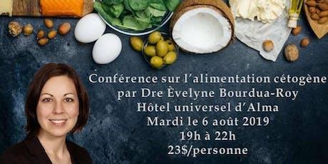 Conférence sur l'alimentation cétogène par Dre Èvelyne Bourdua-Roy billets