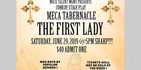 THE FIRST LADY COMEDY STAGE PLAY JUNE 29, 2019 @ 5PM DEMPSEY THEATRE HARLEM tickets