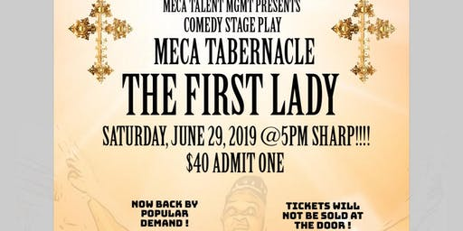 THE FIRST LADY COMEDY STAGE PLAY JUNE 29, 2019 @ 5PM DEMPSEY THEATRE HARLEM