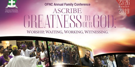 OFNC ANNUAL FAMILY CONFERENCE 2019 tickets