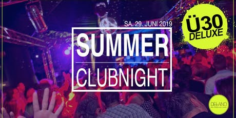 Ü30 DELUXE SUMMER PARTY @ DELANO WEINHEIM Tickets