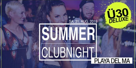 Ü30 Deluxe Summer Party @ Playa del Ma Tickets