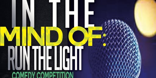 The Hideout Comedy Lounge: Run the Light Competition